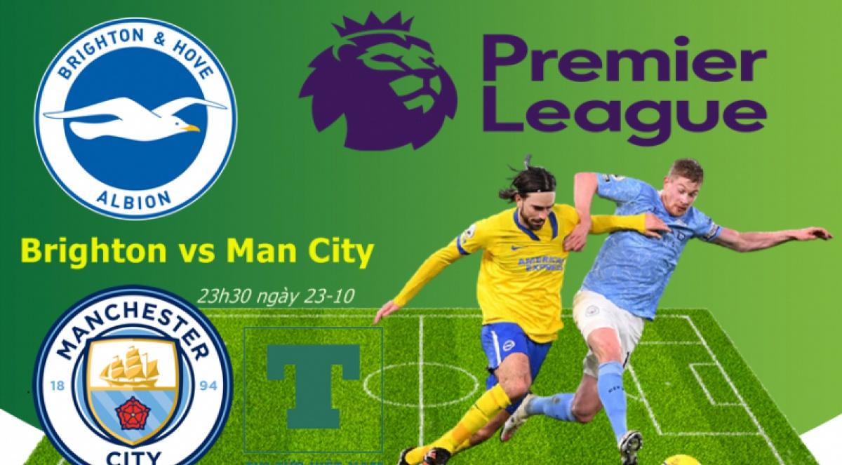 Link xem trực tiếp Brighton vs Man City lúc 23h30 ngày 23/10