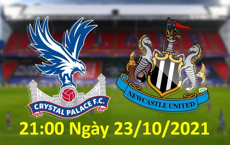 Link xem trực tiếp Crystal Palace vs Newcastle lúc 21h00 ngày 23/10