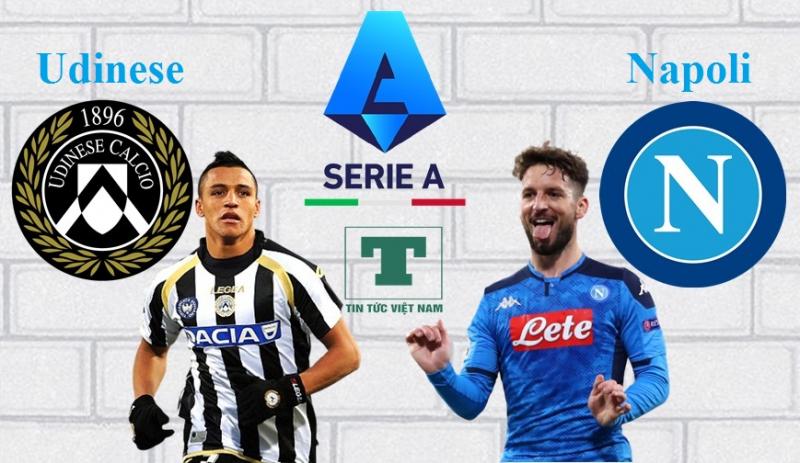 Link xem trực tiếp Udinese vs Napoli (Serie A) lúc 1h45 ngày 21/9